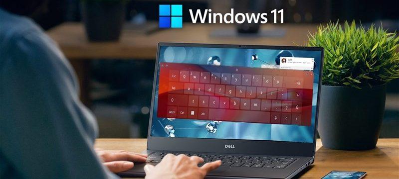 Những điểm mới trên Windows 11 và Cách thức nâng cấp Windows 11 miễn phí